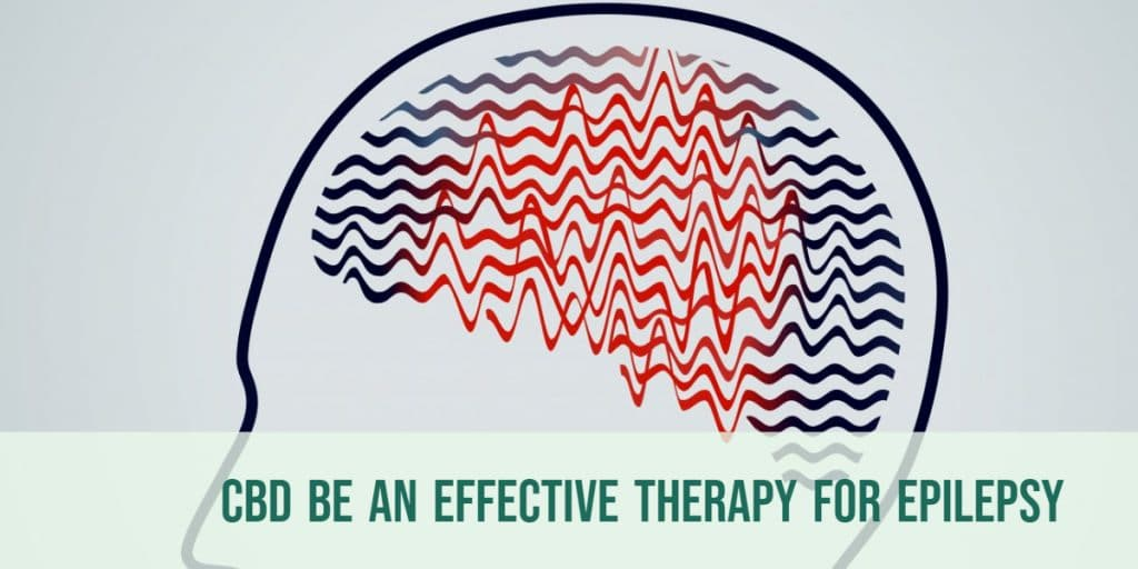 CBD For Epilepsy | Can CBD Be An Effective Therapy For Epilepsy