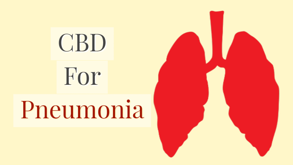 Counter Your Pneumonia Infections With CBD